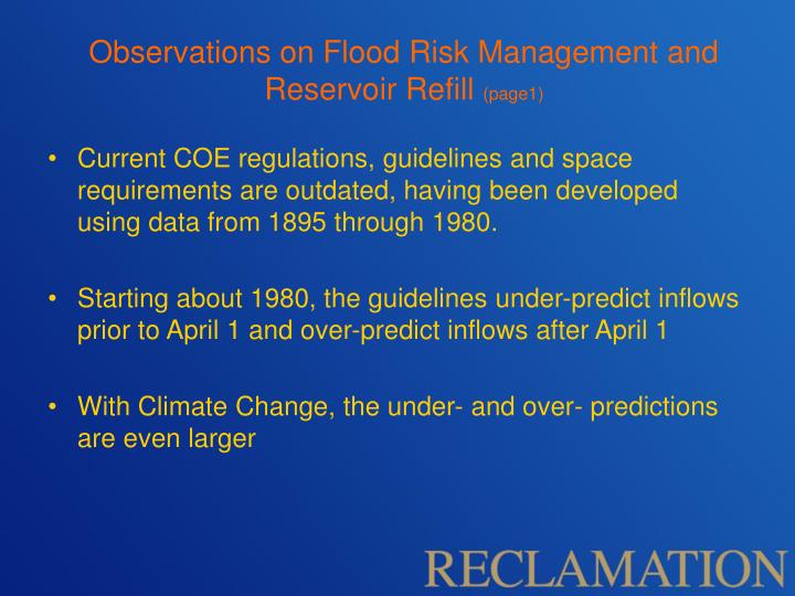 Observations on Flood Risk Management and Reservoir Refill