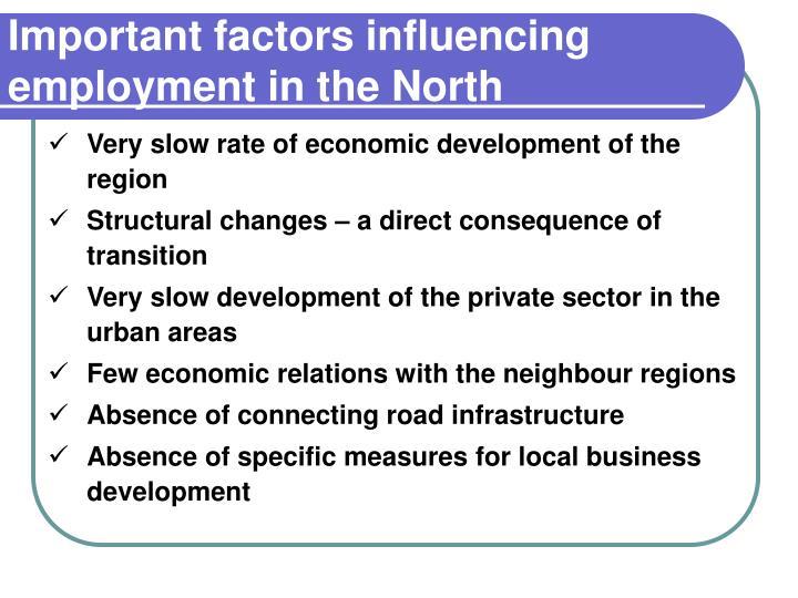 Important factors influencing employment