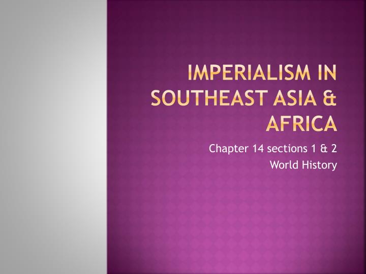Imperialism in southeast asia africa