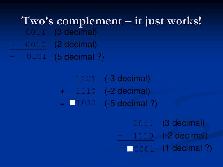Two's complement – it just works!