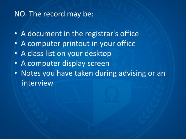 NO. The record may be: