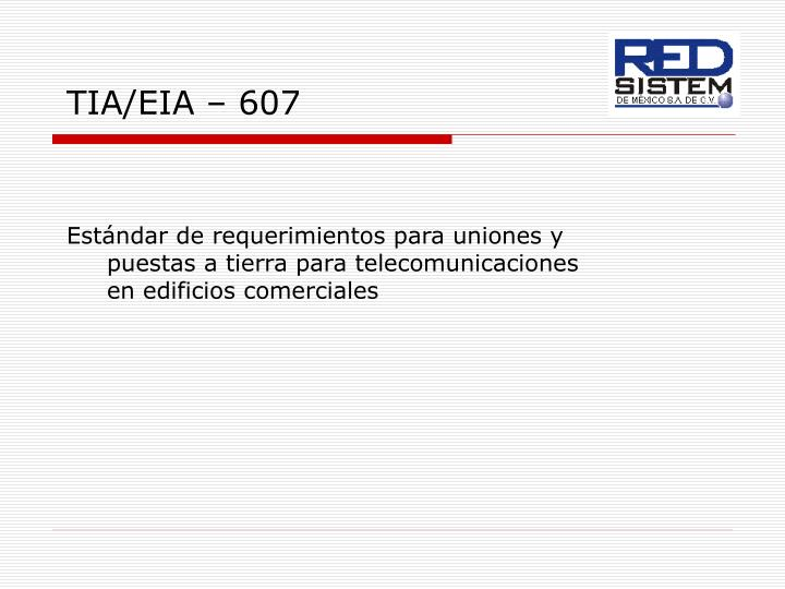 TIA/EIA – 607