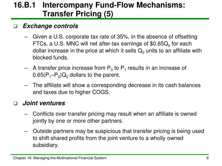16.B.1Intercompany Fund-Flow Mechanisms: Transfer Pricing (5)