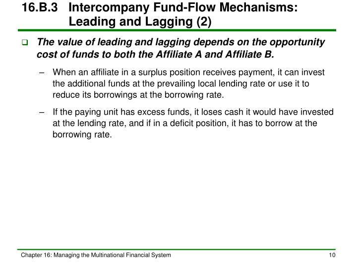 16.B.3	Intercompany Fund-Flow Mechanisms:   Leading and Lagging (2)