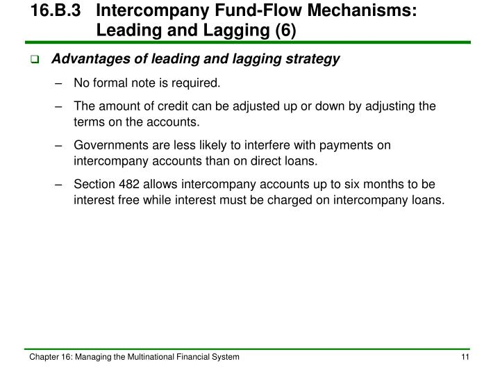 16.B.3	Intercompany Fund-Flow Mechanisms:   Leading and Lagging (6)