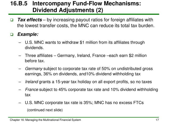 16.B.5Intercompany Fund-Flow Mechanisms:   Dividend Adjustments (2)