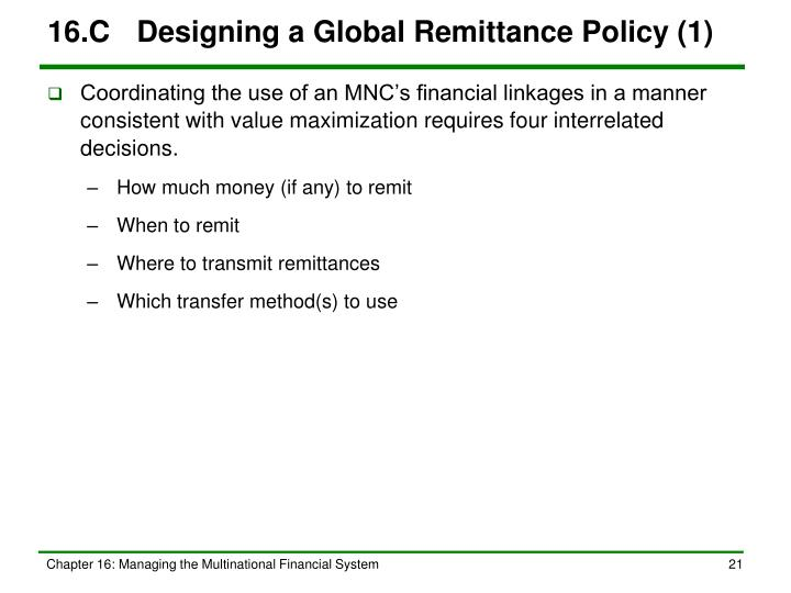 16.C	Designing a Global Remittance Policy (1)