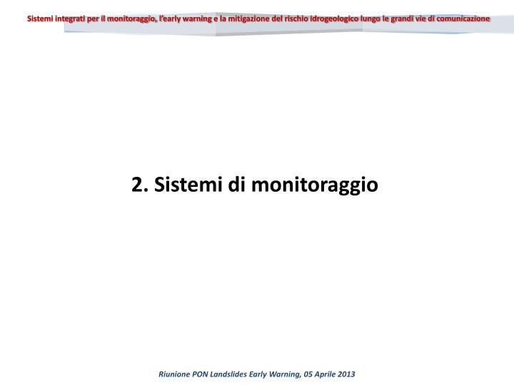 Sistemi integrati per il monitoraggio, l'