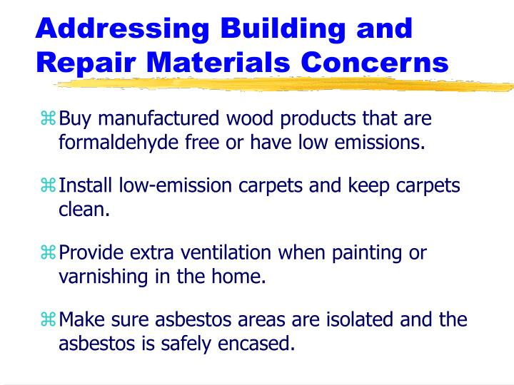 Addressing Building and Repair Materials Concerns