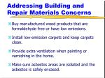 addressing building and repair materials concerns