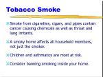 tobacco smoke