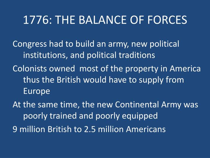 1776: THE BALANCE OF FORCES