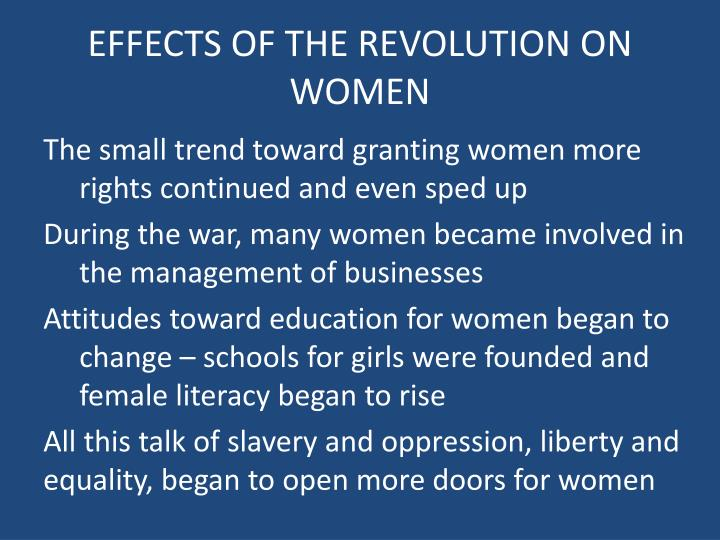 EFFECTS OF THE REVOLUTION ON WOMEN