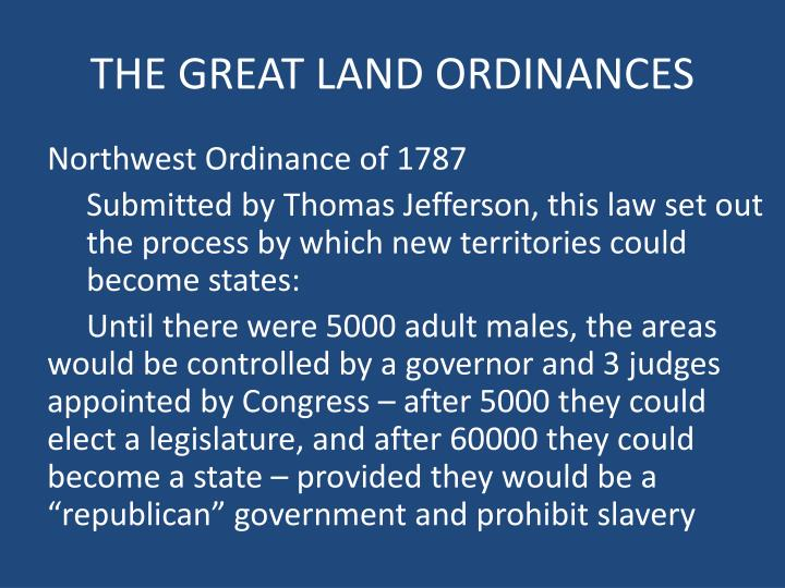 THE GREAT LAND ORDINANCES