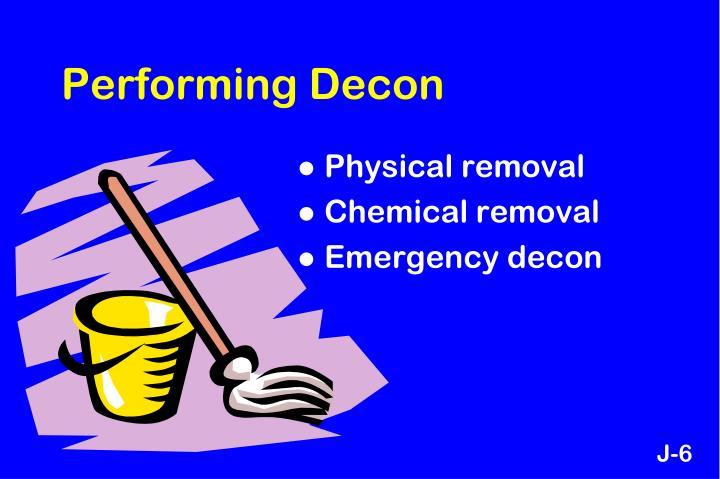 Performing Decon