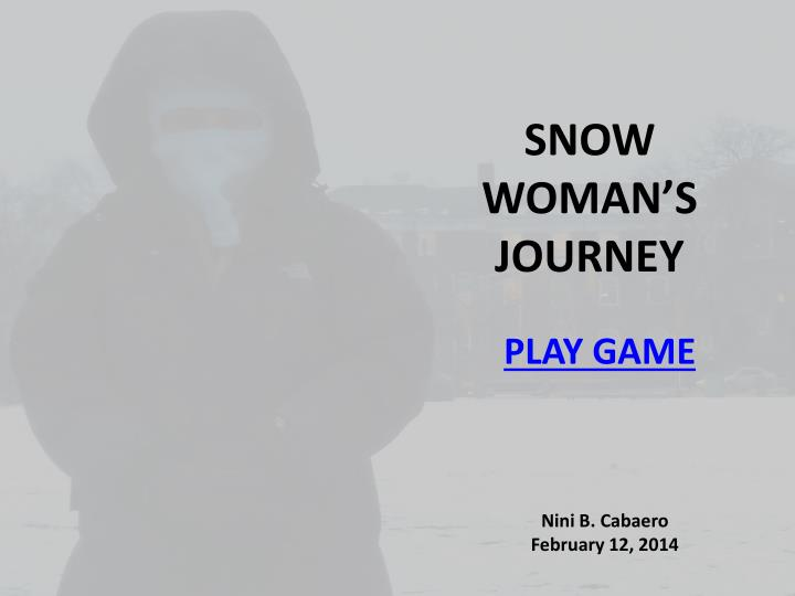 Snow woman s journey