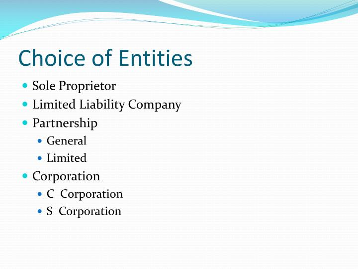 Choice of Entities