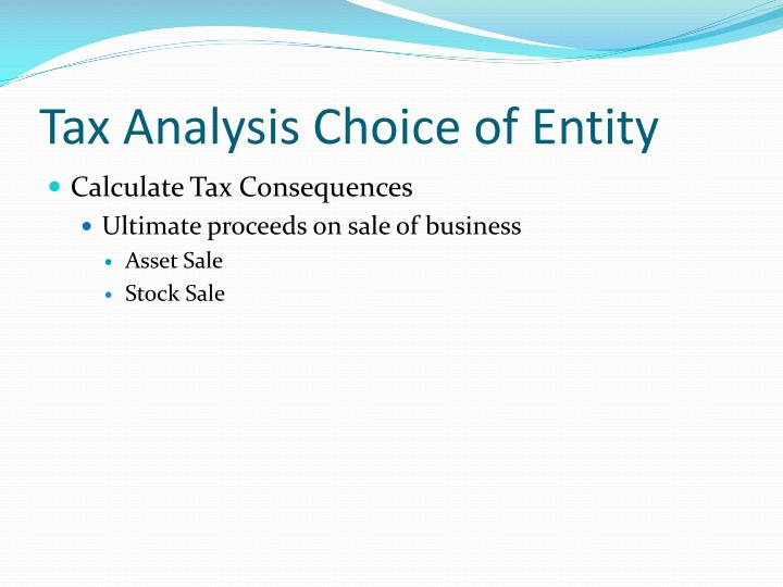 Tax Analysis Choice of Entity