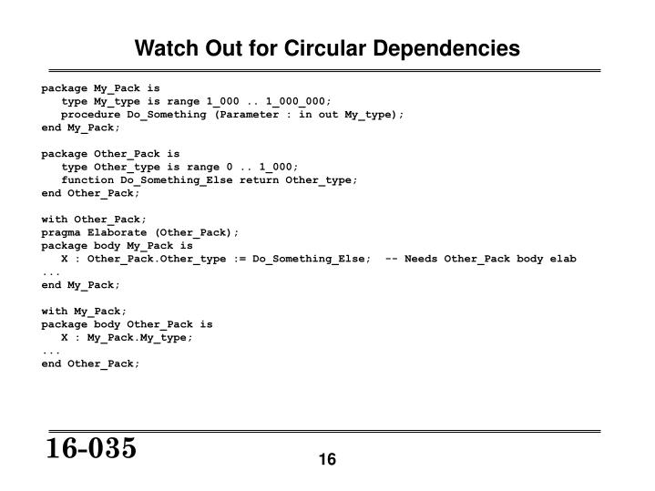 Watch Out for Circular Dependencies