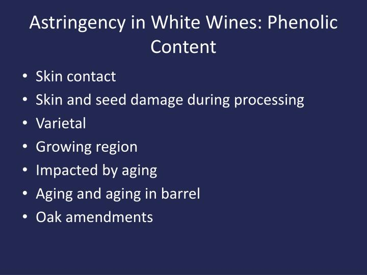 Astringency in White Wines: Phenolic Content