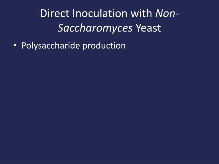 Direct Inoculation with