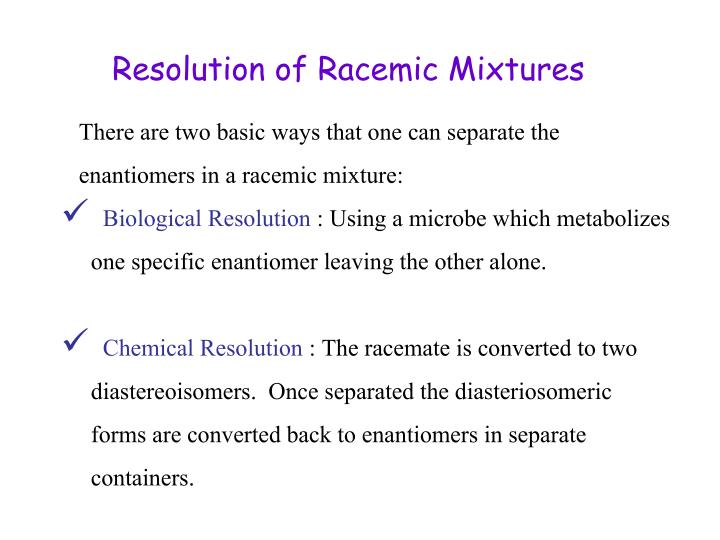 Resolution of Racemic Mixtures