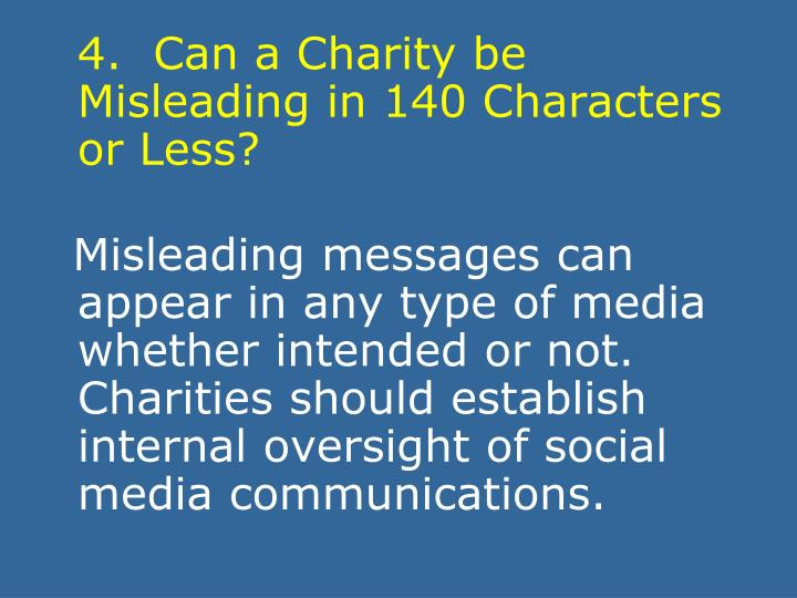 4.  Can a Charity be Misleading in 140 Characters or Less?