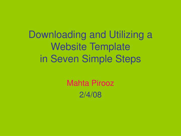 Downloading and Utilizing a Website Template