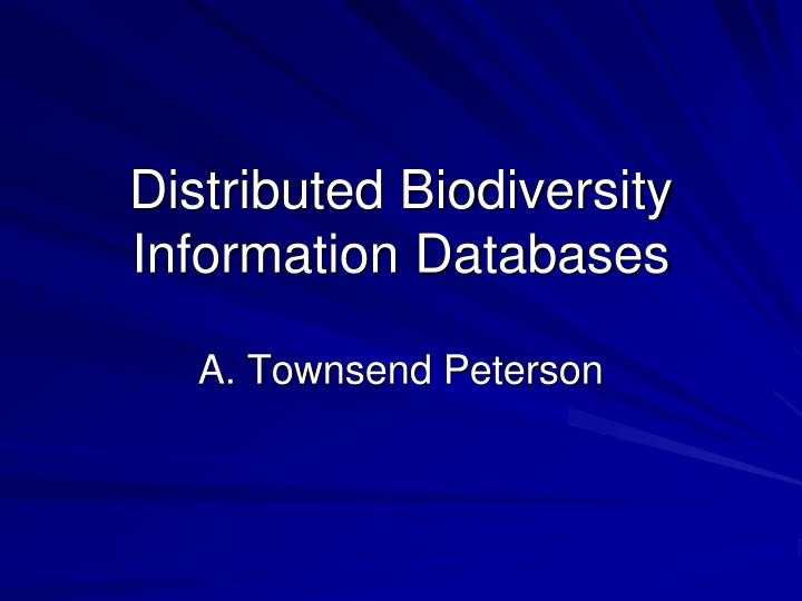 Distributed biodiversity information databases