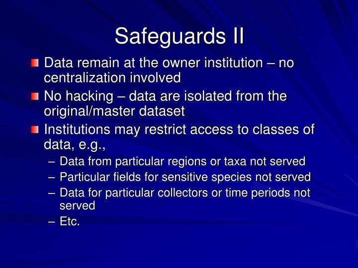 Safeguards II