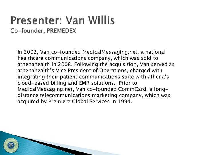 Presenter: Van Willis