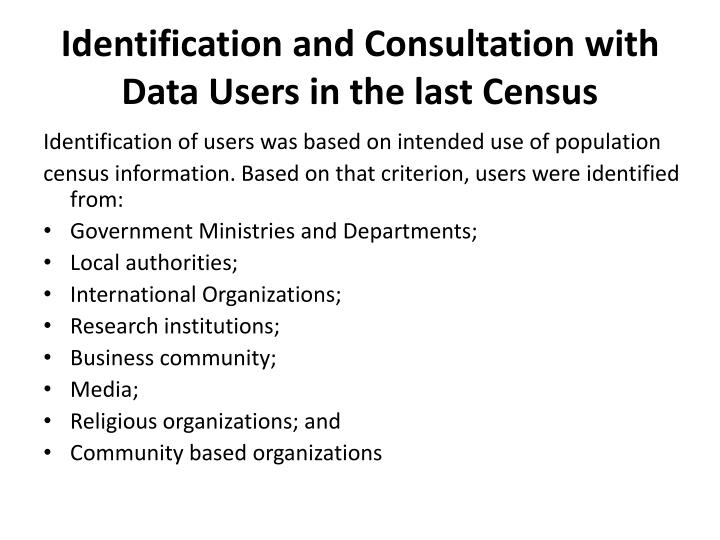 Identification and Consultation with Data Users in the last Census