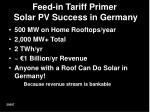 feed in tariff primer solar pv success in germany