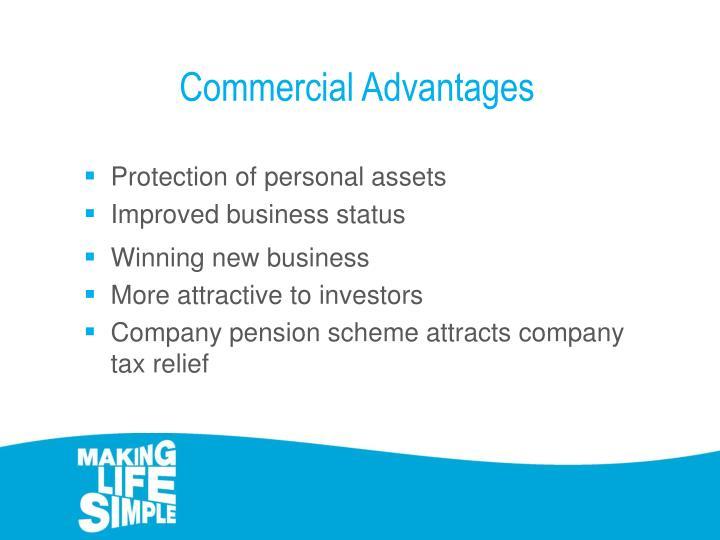 Commercial Advantages