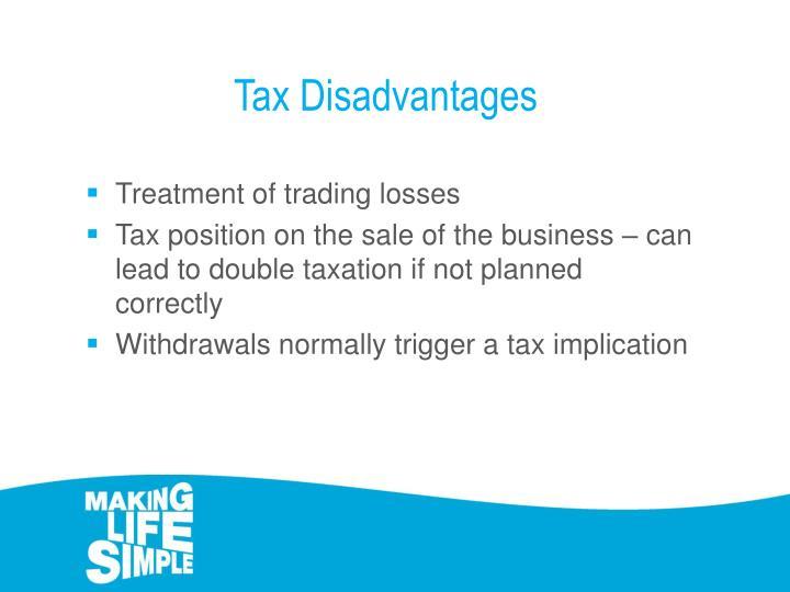 Tax Disadvantages