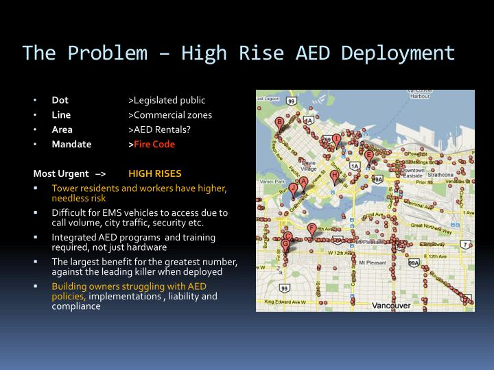 The Problem – High Rise AED Deployment