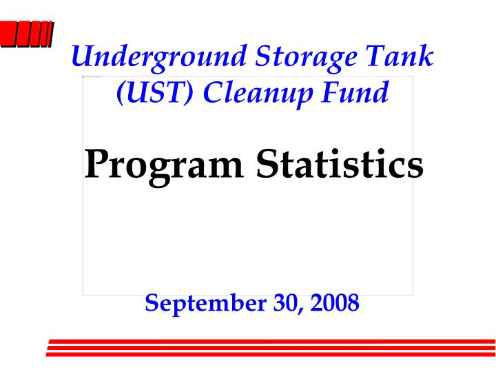 Underground Storage Tank (UST) Cleanup Fund