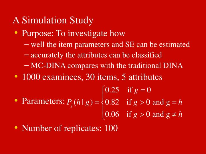 A Simulation Study