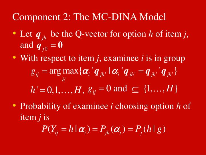 Component 2: The MC-DINA Model