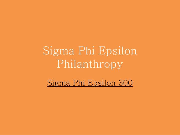 Sigma Phi Epsilon Philanthropy