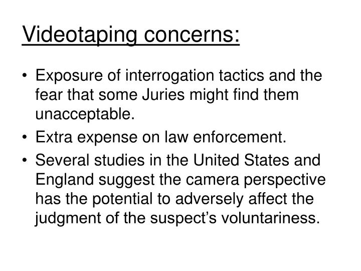 Videotaping concerns: