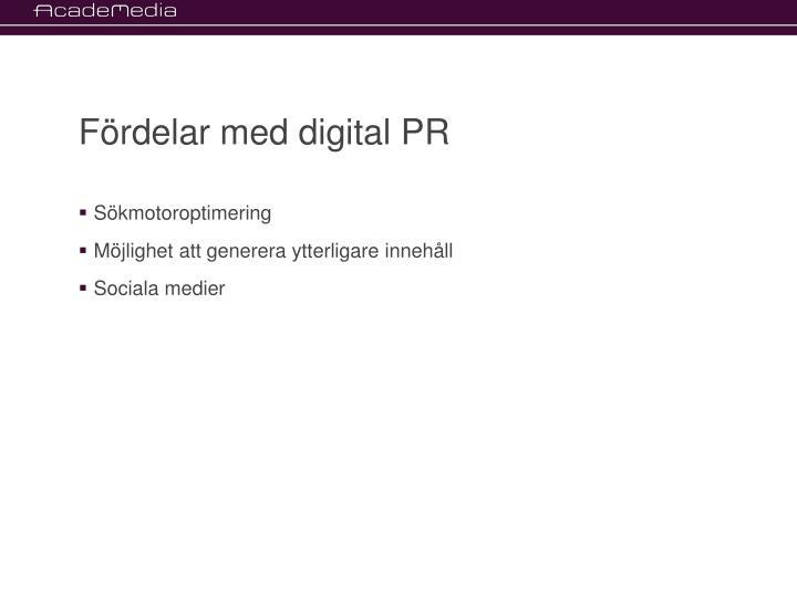 Fördelar med digital PR