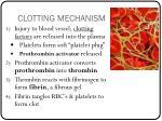 clotting mechanism