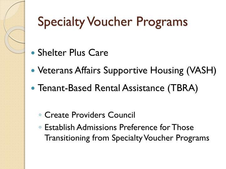 Specialty Voucher Programs