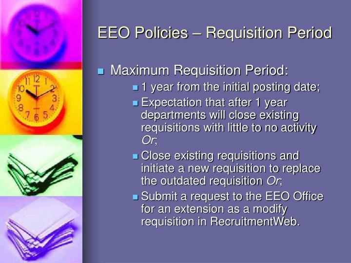 EEO Policies – Requisition Period