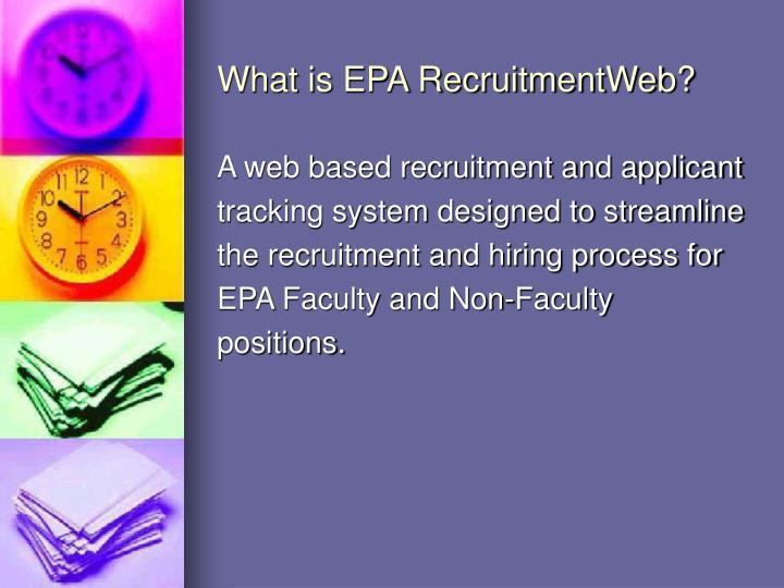 What is EPA RecruitmentWeb?