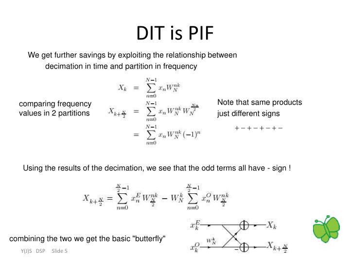 DIT is PIF