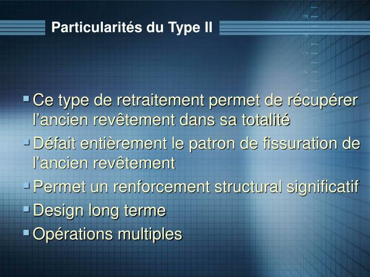Particularités du Type II