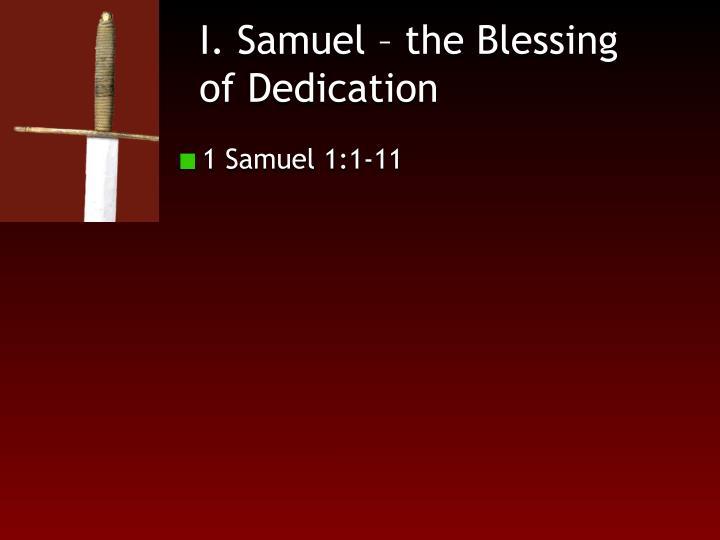 I. Samuel – the Blessing of Dedication