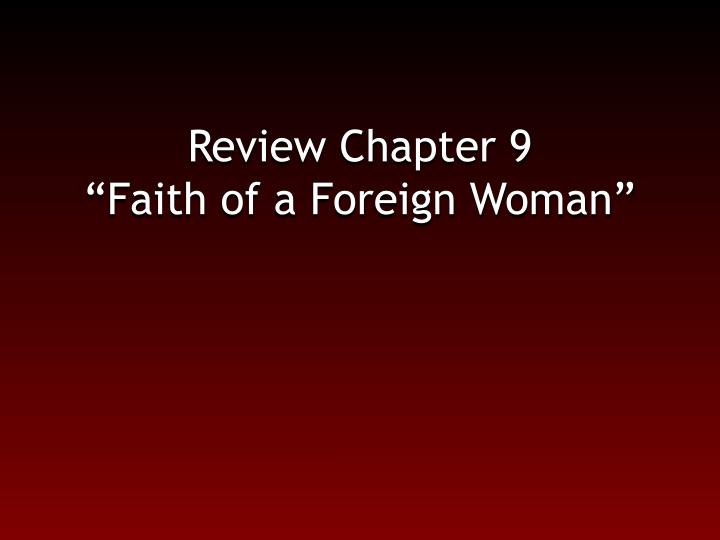 Review Chapter 9